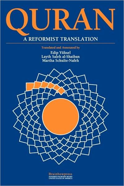 Quran a Reformist Translation